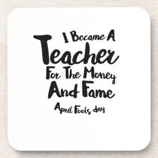 Porta-copo Dia dos enganados eu transformei-me um professor