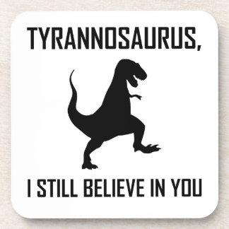 Porta-copo Eu ainda acredito o tiranossauro Rex
