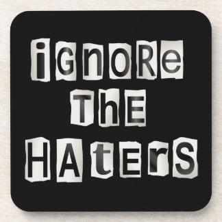 Porta-copo Ignore os haters.
