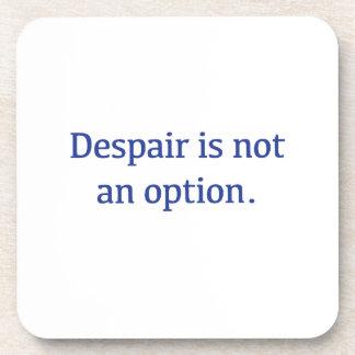 Porta-copo O desespero não é uma opção
