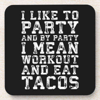 Porta-copo O exercício e come o Tacos (eu gosto de party) -