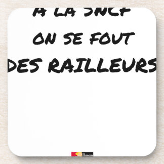 Porta-copos À SNCF ELE SE FOUT RAILLEURS - Jogos de palavras