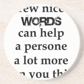 Porta-copos De Arenito algumas palavras agradáveis podem ajudar uma