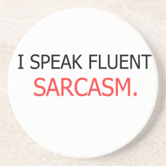 Porta-copos De Arenito Eu falo o sarcasmo fluente