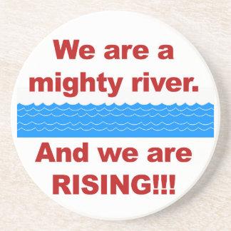 Porta-copos De Arenito Nós somos um rio poderoso e nós estamos aumentando