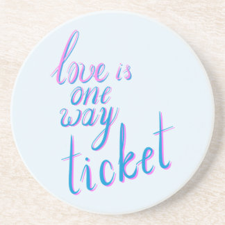 Porta-copos De Arenito O amor é um bilhete da maneira