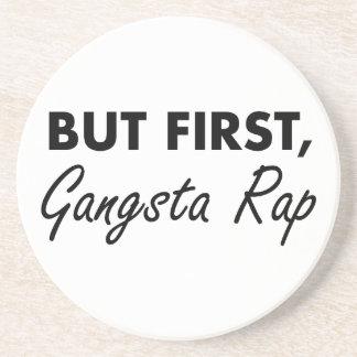 Porta-copos De Arenito Primeiro rap de Gangsta