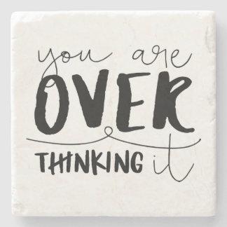 Porta Copos De Pedra Você é Overthinking ele
