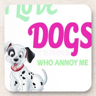 Porta-copos eu amo cães que é pessoas que me irrita