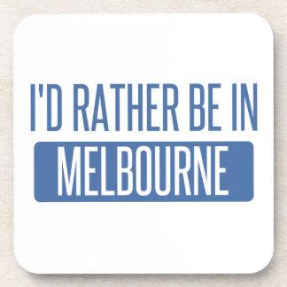 Porta-copos Eu preferencialmente estaria em Melbourne
