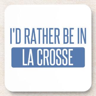 Porta Copos Eu preferencialmente estaria no La Crosse