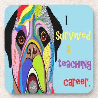 Porta-copos Eu sobrevivi a uma carreira de ensino