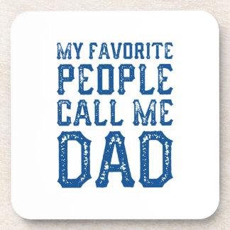 Porta Copos Minhas pessoas favoritas chamam-me pai