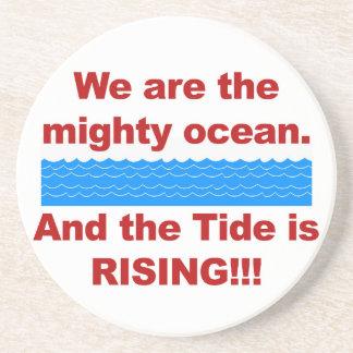 Porta-copos Nós somos o oceano poderoso e a maré está