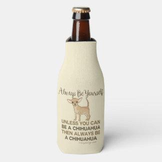 Porta-garrafa Seja sempre uma chihuahua