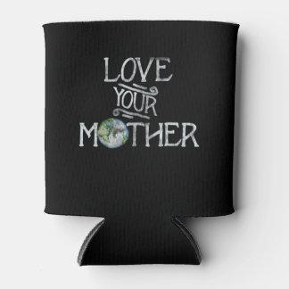 Porta-lata Ame seu dia de Mãe Terra