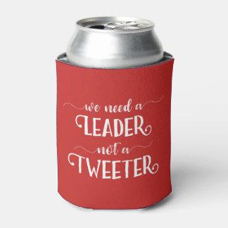 """Porta-lata Anti-Trunfo engraçado """"nós precisamos um líder não"""