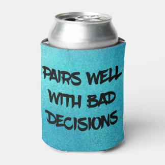 Porta-lata Decisões más engraçadas
