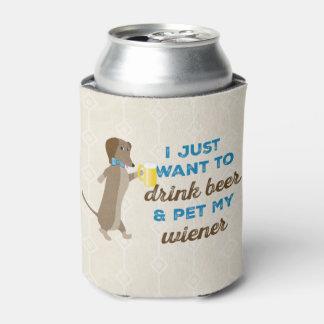 Porta-lata Eu apenas quero beber a cerveja & pet meu wiener