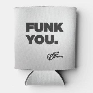 Porta-lata Funk você - cerveja Coozie