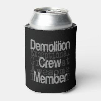 Porta-lata Membro de grupo da demolição Extraordinaire