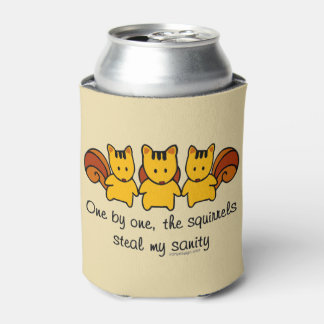 Porta-lata Os esquilos roubam minha sanidade