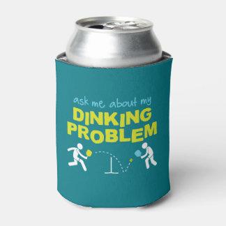 Porta-lata Pergunte-me sobre meu problema de Dinking pode