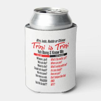 Porta-lata Trini engraçado é Trini