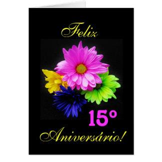 Português: 15 anos! Néon de Malmequeres - Cartão Comemorativo