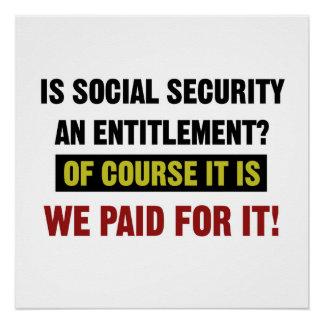 Pôster A segurança social é um direito, nós pagou por ele