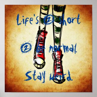 Poster A vida é 2 2 curtos seja normal. Estada estranha