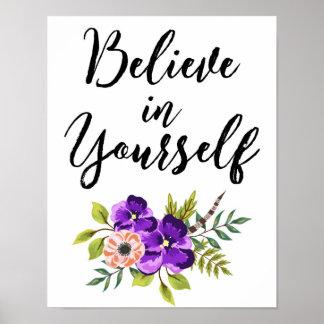 Pôster Acredite em o senhor mesmo a arte inspirada floral