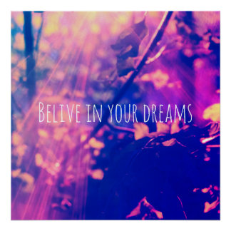 Poster Acredite em seus sonhos, cargo inspirador