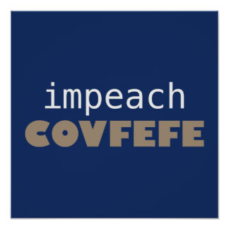 Poster Acuse o covfefe