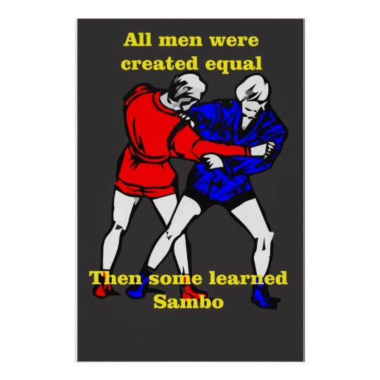 Poster All men were created equalThen some learned Sambo2