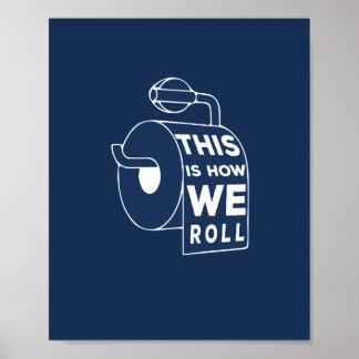 Poster Arte engraçada do banheiro - isto é como nós