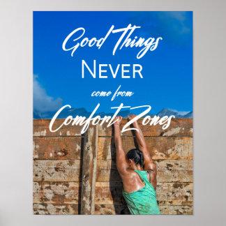 Poster As boas coisas nunca vêm das zonas de conforto