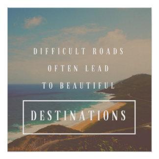 Pôster As estradas difíceis conduzem aos destinos bonitos