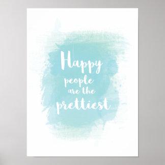 Poster As pessoas felizes são a aguarela a mais bonita