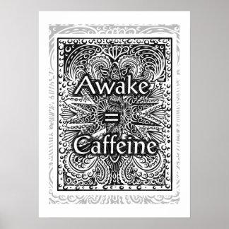 Pôster Awake=Caffeine - citações positivas da indicação