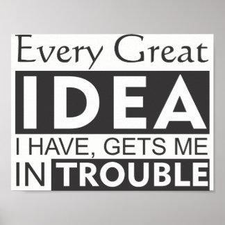 Poster Cada grande ideia que eu tenho obtem-me no