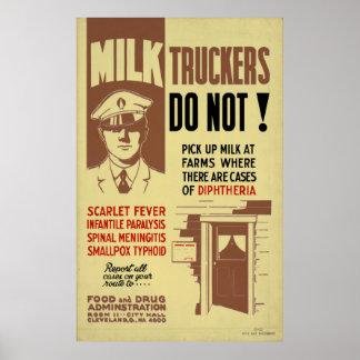 Poster Camionista FDA do leite que adverte a saúde 1940