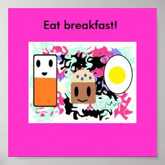 """Pôster """"Coma o pequeno almoço! """""""