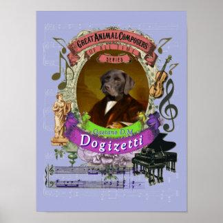 Pôster Compositor do cão de Dogizetti da paródia da