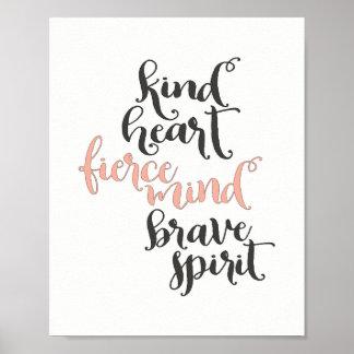 Poster Coração amável, mente feroz, espírito bravo