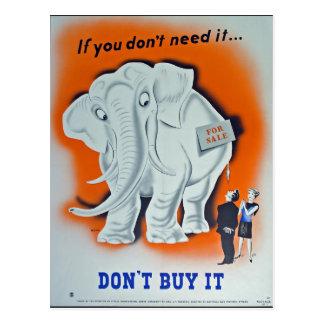 """Poster da propaganda """"se você não o precisa… """" cartao postal"""