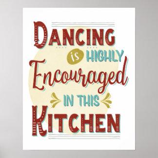 Pôster Dança dentro encorajadora altamente nesta cozinha