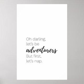 Poster Deixe-nos ser aventureiros mas deixe-nos