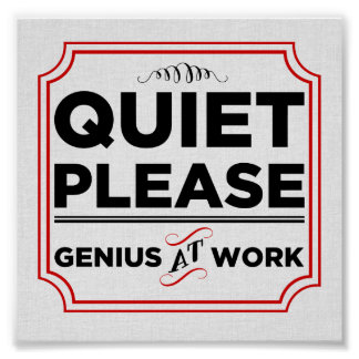 Poster Do silêncio gênio por favor no trabalho