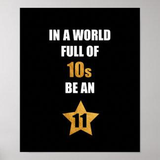 Poster Em um cheio do mundo dos dez, seja uns onze.